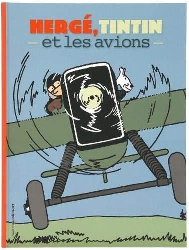 Herge Tintin et les Avions