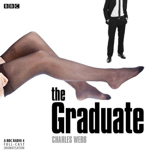 The Graduate (Dramatised) audiobook cover art