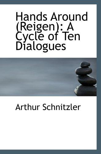 Hands Around (Reigen): A Cycle of Ten Dialogues