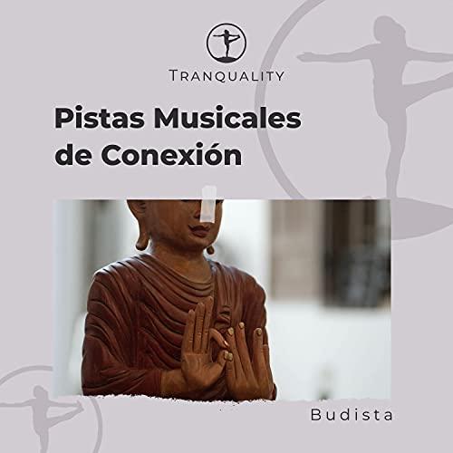 Pistas Musicales de Conexión Budista
