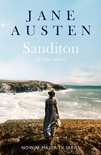 Austen, J: Sanditon: & Other Stories