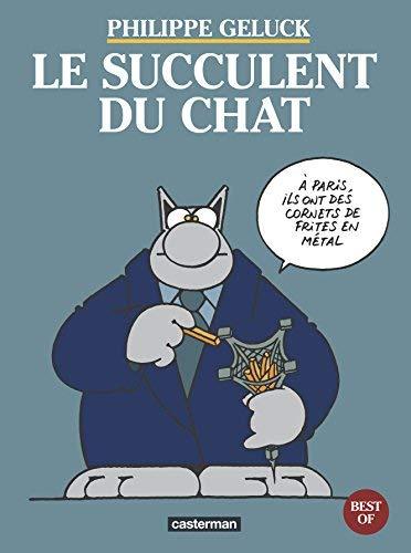 Le Chat - Best of, tome 3 : le Succulent du Chat de Philippe Geluck ( 17 février 1998 )