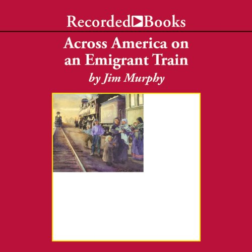 Across America on an Emigrant Train audiobook cover art