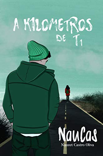 A kilómetros de ti: 01 (Poesía)