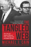The Tangled Web: The Life and Death of Richard Cain-Chicago Cop and Hitman