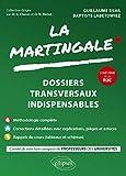 La martingale - Dossiers transversaux indispensables
