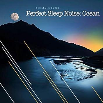 Perfect Sleep Noise: Ocean