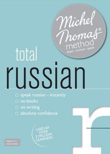 Total Russian with the Michel Thomas Method (Michel Thomas Series) by Bershadski, Natasha (2011)