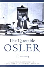 The Quotable Osler (Medical Humanities) (Medical Humanities)