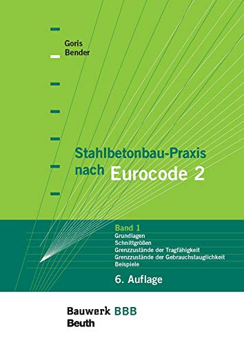 Stahlbetonbau-Praxis: Paket: Band 1, Band 2 und Band 3 Bauwerk-Basis-Bibliothek