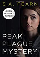 Peak Plague Mystery