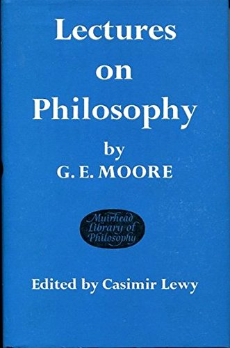 Lectures on Philosophy (Muirhead Library of Philosophy)