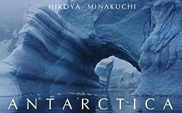 [Minakuchi Hiroya]の南極Antarctica