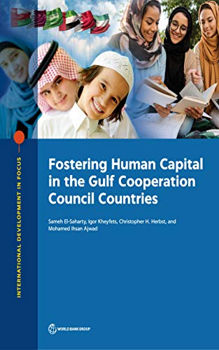 Fostering Human Capital in the Gulf Cooperation Council Countries (English Edition)