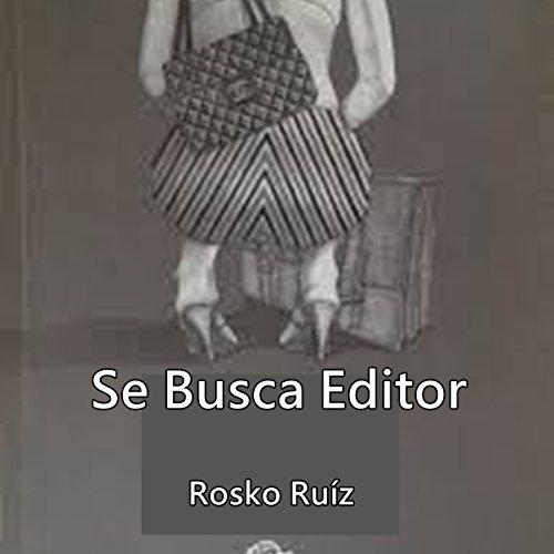 Se busca editor - Razón hambre [Wanted, Editor - Reason, Hungry] audiobook cover art