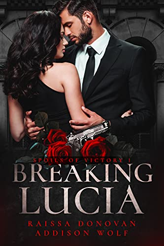 Breaking Lucia: Spoils of Victory #1