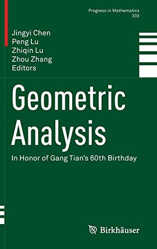 Geometric Analysis: In Honor of Gang Tian's 60th Birthday (Progress in Mathematics (333))