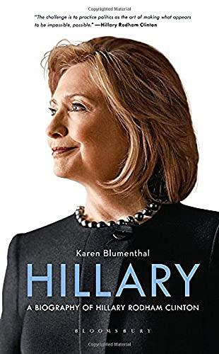 Buchseite und Rezensionen zu 'Hillary: A Biography of Hillary Rodham Clinton' von Karen Blumenthal