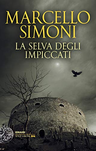 La selva degli impiccati (Einaudi. Stile libero big)