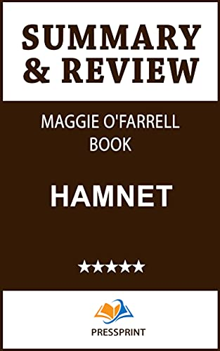 Summary & Review of Maggie O'Farrell Book: Hamnet