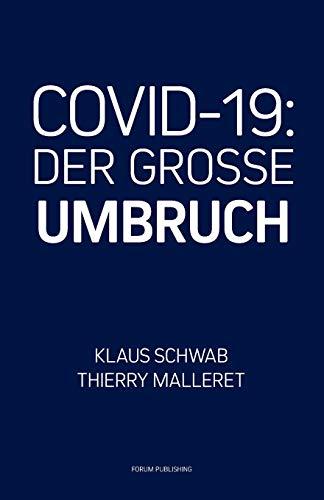 COVID-19: Der Grosse Umbruch