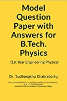 Model Question Paper with Answers for B.Tech. Physics: Model Question Paper with Answers for B.Tech. Physics