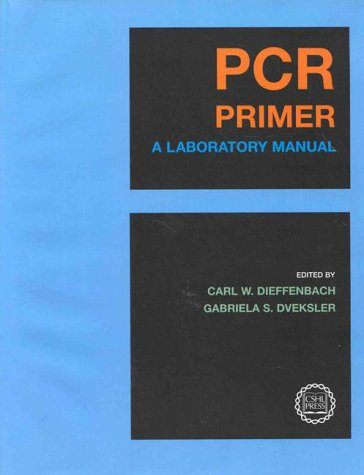 Pcr Primer: A Laboratory Manual