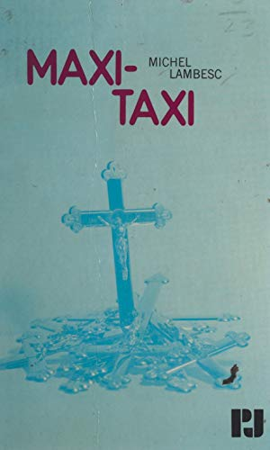 Maxi-taxi (French Edition)