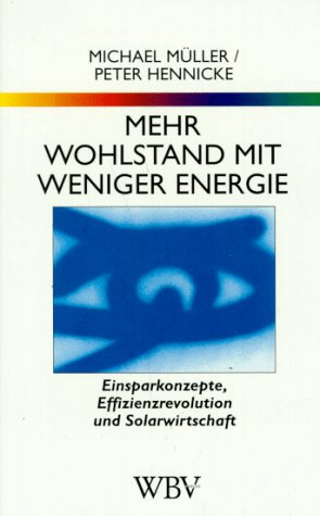 WB-Forum, Bd.95, Mehr Wohlstand mit weniger Energie