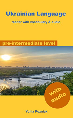 Ukrainian Language: reader with vocabulary & audio