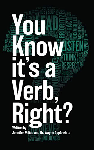 You Know it\'s a Verb, Right? (English Edition)