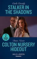 Stalker In The Shadows / Colton Nursery Hideout: Stalker in the Shadows / Colton Nursery Hideout (the Coltons of Grave Gulch)