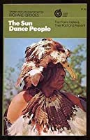 The Sun Dance People 0394923162 Book Cover