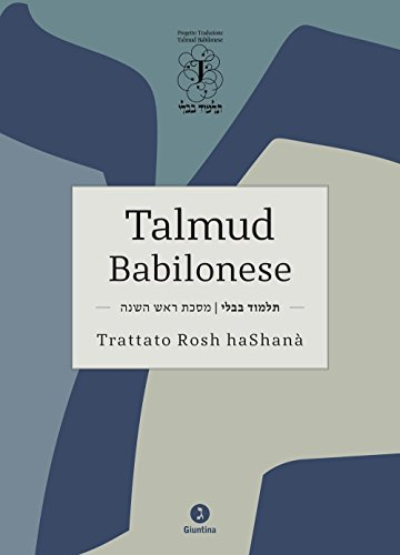 Talmud babilonese. Trattato Rosh haShanà. Testo ebraico a fronte