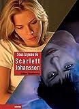 Sous la peau de Scarlett Johansson (Raccords)