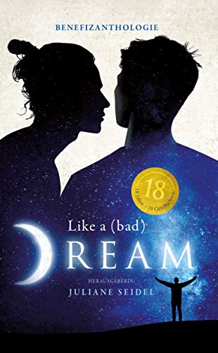 Like a (bad) Dream: Benefizanthologie (Like a Dream 2)