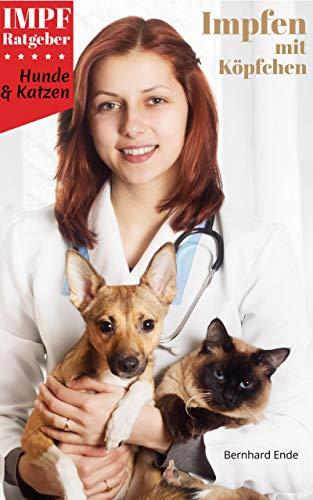 Impfen mit Köpfchen: Hunde & Katzen Impratgeber