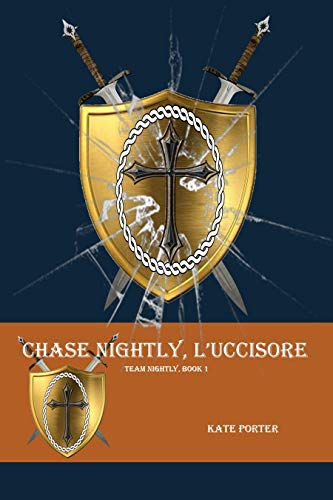 Chase Nightly, L'Uccisore (Team Nightly Book 1)