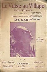 La valse au village (The umbrella man) - Valse chantée et enregistrée par Lys Gauty