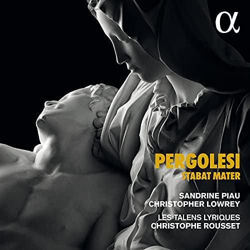 Sandrine Piau, Christopher Lowrey, Les Talens Lyriques & Christophe Rousset