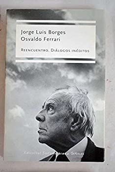 Paperback Reencuentro / Meetings: Dialogos Ineditos (Spanish Edition) [Spanish] Book