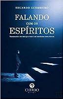Falando com os espíritos (Portuguese Edition)