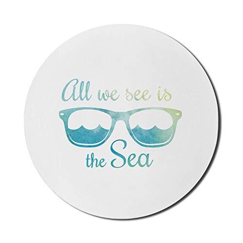 Alles, was wir sehen, ist die Meeresbotschaft mit Wellen in Sonnenbrillen, rundes, rutschfestes, dickes, modernes Gaming-Mousepad aus dickem Gummi, 8 'rund, meerblau, hellgrün