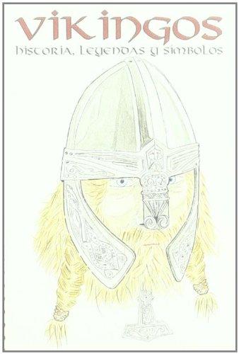 Vikingos - historia, leyendas y simbolos