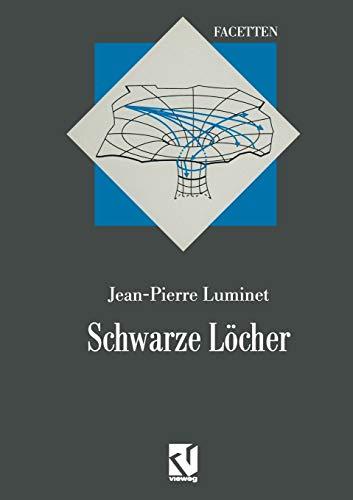 Schwarze Löcher: Aus dem Französischen übersetzt von Thomas Filk (Facetten)