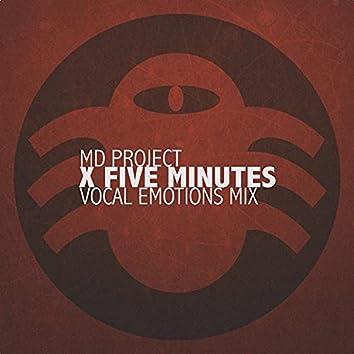 X Five Minutes (Vocal Emotions Mix)