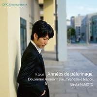 Franz Liszt: Annees De Pelerinage Deuxieme Annee by Eisuke Nemoto (2013-12-20)