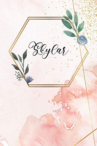 Skylar - Personalized A5 Lined Notebook: Universal notebook with names, 120 pages, lined, diary, bullet journal, idea book, exercise book, Mother's Day, school enrollment, Christmas, Easter birthday