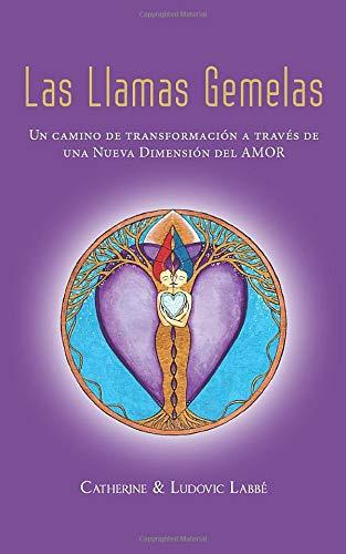 Las Llamas Gemelas: Un camino de transformación a través de una nueva dimensión del Amor