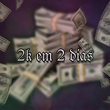 2K Em 2 Dias